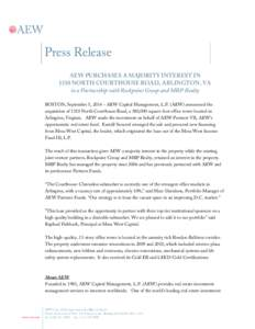 Microsoft Word - AEW Acquires Majority Interest in 1310 N  Courthouse Road, Virginia.docx