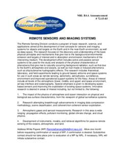 NRL BAA Announcement # REMOTE SENSORS AND IMAGING SYSTEMS The Remote Sensing Division conducts a program of basic research, science, and applications aimed at the development of new concepts for sensors and imag