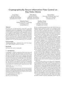 Cryptographically Secure Information Flow Control on Key-Value Stores Lucas Waye Pablo Buiras