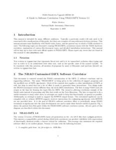 VLBA Sensitivity Upgrade MEMO 23  A Guide to Software Correlation Using NRAO-DiFX Version 1.1 Walter Brisken National Radio Astronomy Observatory September 3, 2008