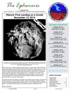 The Ephemeris December 2014 Volume 25 Number 12 - The Official Publication of the San Jose Astronomical Association Historic First Landing on a Comet November 12, 2014