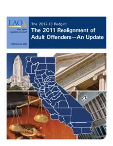TheBudget: mac Taylor Legislative Analyst February 22, 2012