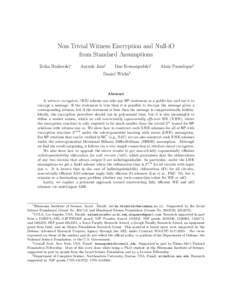 Non-Trivial Witness Encryption and Null-iO from Standard Assumptions Zvika Brakerski∗ Aayush Jain†