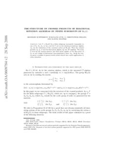 arXiv:math.OAv2 28 SepTHE STRUCTURE OF CROSSED PRODUCTS OF IRRATIONAL ROTATION ALGEBRAS BY FINITE SUBGROUPS OF SL2 (Z) ¨ SIEGFRIED ECHTERHOFF, WOLFGANG LUCK,