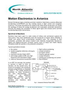 APPLICATION NOTE  Motion Electronics in Avionics Several transducer types, including synchros, resolvers, linear/rotary variable differential transformers (LVDT/RVDT) are key building blocks in flight control and navigat