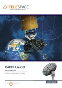 CAPELLA-GR GOES-R GROUND STATION High performance systems designed to meet the increased data volume of the next generation of GOES satellites  REMOTE SENSING