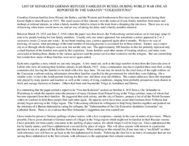 """LIST OF SEPARATED GERMAN REFUGEE FAMILIES IN RUSSIA DURING WORLD WAR ONE AS REPORTED IN THE SARATOV """"VOLKSZEITUNG"""" Countless German families from Poland, the Baltics, and the Western and Southwestern Provinces became"""