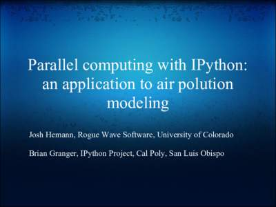 Parallel Computing with IPython: an application to air pollution modeling