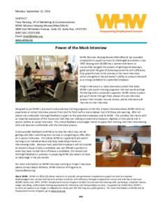 Monday, September 22, 2014 CONTACT: Trina Fleming, VP of Marketing & Communications WHW (Women Helping Women/Men2WorkEast McFadden Avenue, Suite 1A, Santa Ana, CA2333 X304