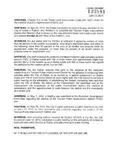"""COUNCIL CHAMBERJune 13, 2012 WHEREAS, Chapter 372 of the Texas Local Government Code (the """"Act"""") allows for the creation of public improvement districts; and"""