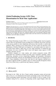Real-Time systems, 12, )  1997 Kluwer Academic Publishers, Boston. Manufactured in The Netherlands. Global Positioning System (GPS) Time Dissemination for Real-Time Applications PETER H. DANA