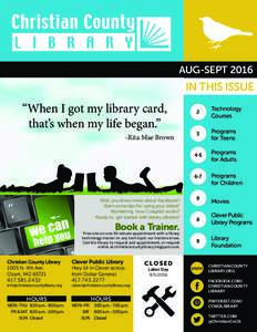 """AUG-SEPTIN THIS ISSUE """"When I got my library card, that's when my life began."""""""