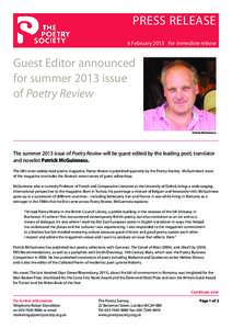 PRESS RELEASE 6 February 2013 For immediate release Guest Editor announced for summer 2013 issue of Poetry Review