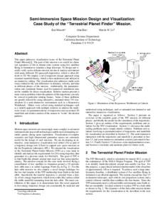 """Semi-Immersive Space Mission Design and Visualization: Case Study of the """"Terrestrial Planet Finder"""" Mission. Ken Museth Alan Barr"""