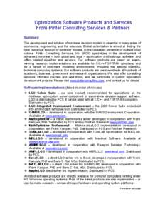 Optimization Software Products and Services From Pintér Consulting Services & Partners Summary The development and solution of nonlinear decision models is essential in many areas of economics, engineering, and the scie
