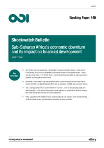JulyWorking Paper 440 Shockwatch Bulletin Sub-Saharan Africa's economic downturn