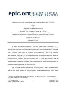COMMENTS OF THE ELECTRONIC PRIVACY INFORMATION CENTER to the FEDERAL TRADE COMMISSION Safeguards Rule, 16 CFR 314, Project No. P145407 Standards for Safeguarding Customer Information Request for Public Comment [Docket No