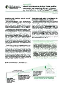 policy paper  eHealth pharmaceutical services: linking patients, pharmacists and physicians - Current strategies and lessons learned from ePharmacare/FCT project João Gregório e Luís Velez Lapão