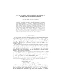 LOWER CENTRAL SERIES OF FREE ALGEBRAS IN SYMMETRIC TENSOR CATEGORIES ASILATA BAPAT AND DAVID JORDAN Abstract. We continue the study of the lower central series of a free associative algebra, initiated by B. Feigin and B.