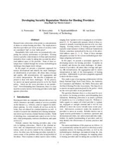 Developing Security Reputation Metrics for Hosting Providers (Step Right Up! Metrics Galore! ) A. Noroozian  M. Korczy´nski
