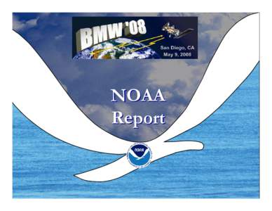 Microsoft PowerPoint - BMW08_NOAA Report.ppt