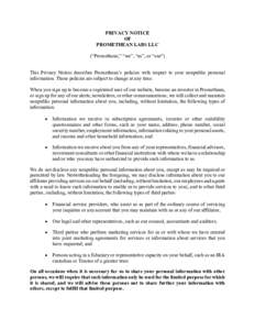 """PRIVACY NOTICE OF PROMETHEAN LABS LLC (""""Promethean,"""" """"we"""", """"us"""", or """"our"""") This Privacy Notice describes Promethean's policies with respect to your nonpublic personal information. These policies are sub"""