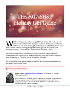 The 2017 SB&F Holiday Gift Guide W  ith the holiday season in full swing, SB&F is pleased to share with you our