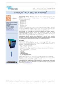Software Product Description CHAXP-703*-WI  CHARON -AXP 3000 for Windows® TM  Version 2.0