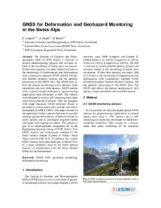 GNSS for Deformation and Geohazard Monitoring in the Swiss Alps P. Limpach(1,3), A. Geiger(1), H. RaetzoInstitute of Geodesy and Photogrammetry, ETH Zurich, Switzerland