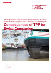 An Analysis of the Tariff Discrimination Potential of the TransPacific Partnership against Swiss Companies and their Exports  Consequences of TPP for Swiss Companies  OFFICIAL PROGRAM