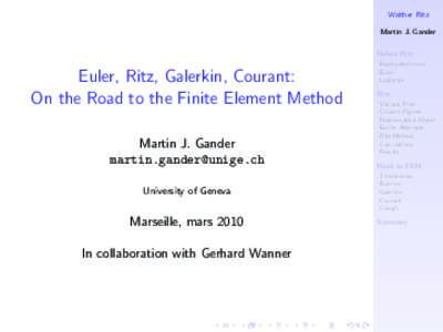 Euler, Ritz, Galerkin, Courant:  On the Road to the Finite Element Method
