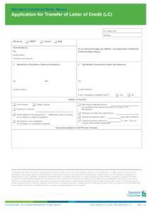 Standard Chartered Bank, Macau  Application for Transfer of Letter of Credit (LC) For Bank Use Ref No.: