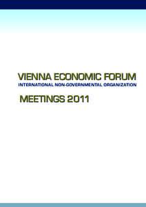 Vienna economic forum International Non-Governmental Organization Meetings 2011  History of a Vision