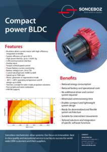 from mind to motion  Compact power BLDC Features •	 Brushless direct current motor with high-efficiency