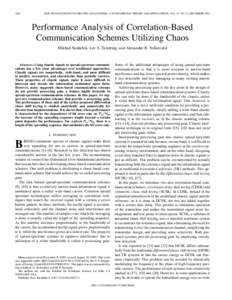 1684  IEEE TRANSACTIONS ON CIRCUITS AND SYSTEMS—I: FUNDAMENTAL THEORY AND APPLICATIONS, VOL. 47, NO. 12, DECEMBER 2000 Performance Analysis of Correlation-Based Communication Schemes Utilizing Chaos
