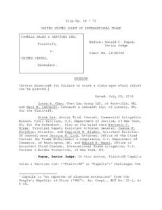 Slip OpUNITED STATES COURT OF INTERNATIONAL TRADE CAPELLA SALES & SERVICES LTD. Before: Donald C. Pogue, Senior Judge