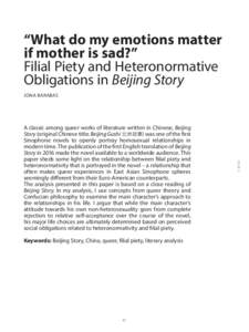"""""""What do my emotions matter if mother is sad?"""" Filial Piety and Heteronormative Obligations in Beijing Story JONA BARABAS"""