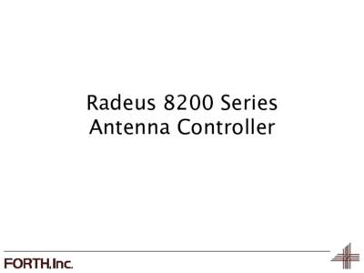 Radeus 8200 Series Antenna Controller Earth Station 11m Antenna  Ancient History