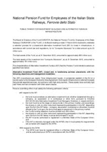 1  National Pension Fund for Employees of the Italian State Railways, Ferrovie dello Stato PUBLIC TENDER FOR INVESTMENT IN CLOSED-END ALTERNATIVE FUNDS IN INFRASTRUCTURE