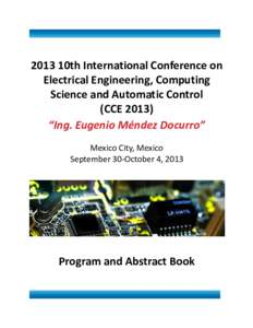 """2013 10th International Conference on Electrical Engineering, Computing Science and Automatic Control (CCE 2013) """"Ing. Eugenio Méndez Docurro"""" Mexico City, Mexico"""
