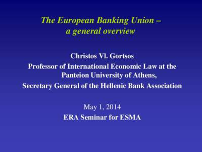 the european union banking law essay What is the banking union what is the banking union  the ssm gives the european central bank certain supervisory tasks over the eu financial system single resolution mechanism single resolution mechanism the single resolution mechanism (srm) is a central institution for bank resolution in the eu.