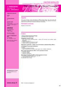 CNS PAR SATELLITE Communication, Navigation & Surveillance par Satellite réf. GNSS-BASIC Code OACI 179 ENAC - SINA/EES/ELE