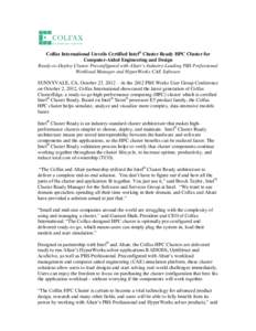 Colfax International Unveils Certified Intel® Cluster Ready HPC Cluster for Computer-Aided Engineering and Design Ready-to-Deploy Cluster Preconfigured with Altair's Industry-Leading PBS Professional Workload Manager