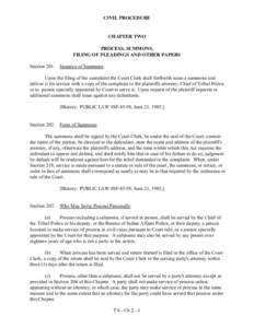 CIVIL PROCEDURE  CHAPTER TWO PROCESS, SUMMONS, FILING OF PLEADINGS AND OTHER PAPERS Section 201. Issuance of Summons