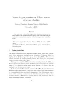 Isometric group actions on Hilbert spaces: structure of orbits Yves de Cornulier, Romain Tessera, Alain Valette November 8, 2005 Abstract Our main result is that a finitely generated nilpotent group has no isometric acti