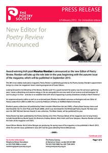 PRESS RELEASE 6 February 2013 For immediate release New Editor for Poetry Review Announced