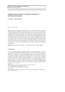Journal of Global Optimization manuscript No. (will be inserted by the editor) Stabilizer-based symmetry breaking constraints for mathematical programs Leo Liberti · James Ostrowski