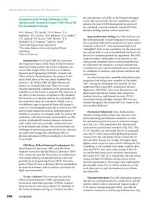 SPACE RESEARCH AND SATELLITE TECHNOLOGY  Integration and Testing Challenges of the Operationally Responsive Space (ORS) Phase III Bus Standards Prototype W.C. Raynor,1 T.J. Specht,1 W.R. Braun,1 E.A.