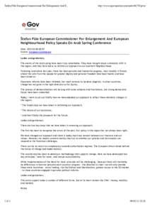 Štefan Füle European Commissioner For Enlargement And E...  http://www.egovmonitor.com/nodeprint Štefan Füle European Commissioner For Enlargement And European Neighbourhood Policy Speaks On Arab Spring Confer