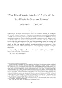 What Drives Financial Complexity? A Look into the Retail Market for Structured Products Claire C´el´erier †